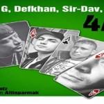 Gekko G & Defkan & SırDav & Sırtlan 4 AS