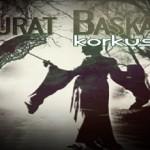 Murat Başkaya - Korkusuz