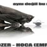 Buldozer & Hoca - Aynı Değil Bu Nakarat