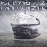 AntiseptiQ & Zamir - Küflü İzler