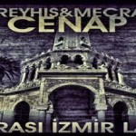 Reyhis & Cenap & Mecra